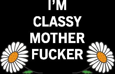 Print Bokserki męskie I'm classy mother fucker - PrintSalon