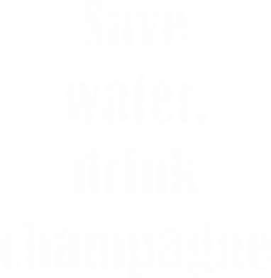 Print Bluza (raglan) Save water, drink champagne - PrintSalon