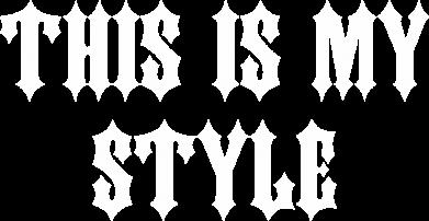 Print Męska bluza z kapturem This is my STYLE - PrintSalon