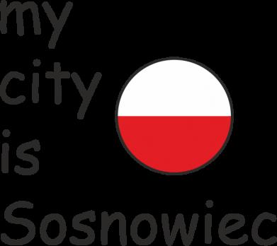 Print Baby bodysuit My city is Sosnowiec - PrintSalon