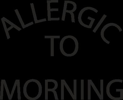 Print Etui na iPhone 11 Pro Max Allergic to morning - PrintSalon