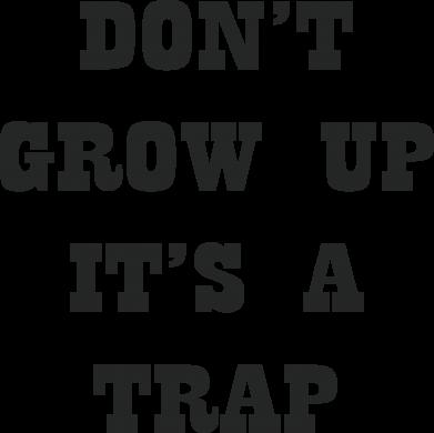 Print Baby bodysuit Don't grow up - PrintSalon