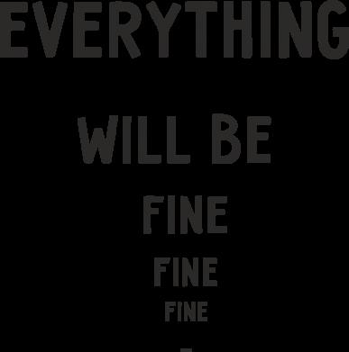 Print Etui na iPhone 11 Pro Max Everything will be fine... fine... fine - PrintSalon