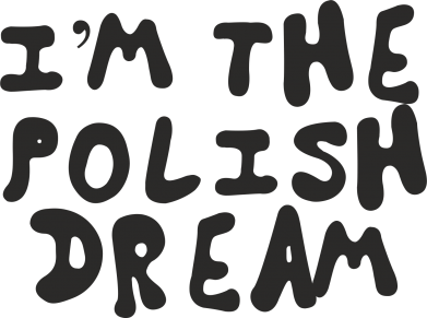 Print Mug 330ml I'm the Polish dream - PrintSalon