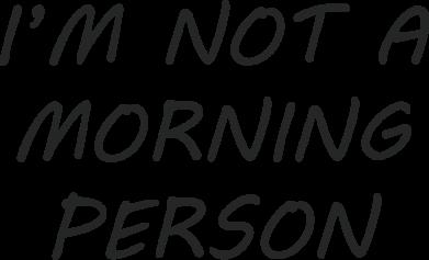 Print Etui na iPhone 11 Pro Max I'm not a morning person - PrintSalon