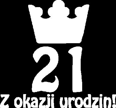 Print Bluza (raglan) Wszystkiego najlepszego! 21 lat - PrintSalon