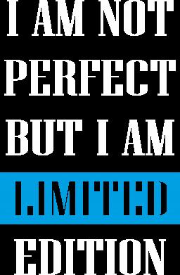 Print Koszulka Polo I'm not perfect but i am limited edition - PrintSalon