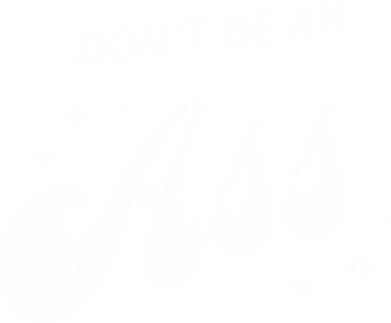 Print Bluza (raglan) Don't be an ass - PrintSalon