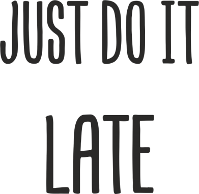 "Print Etui na Xiaomi Mi6 Nadruk z napisem ""Just do it later"" - PrintSalon"