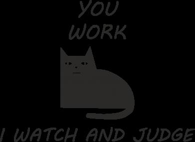Print Mug 330ml You work i watch and judge - PrintSalon