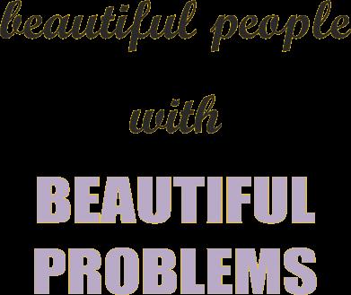 Print Mug 330ml Beautiful people with beauiful problems - PrintSalon