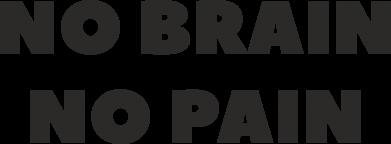 Print Etui na iPhone 11 Pro Max NO BRAIN NO PAIN - PrintSalon