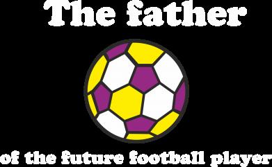 Print Sweatshirt The father of the future football player - PrintSalon