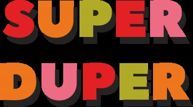 Print Sweatshirt Super duper - PrintSalon