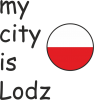 My city is Lodz