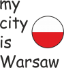My city is Warsaw