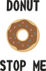Donut stop me