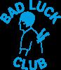 Bad luck club