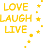 Love. Laugh. Live