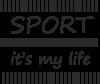 Sport it's my life