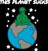 This planet sucks