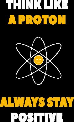 Print Sweatshirt Think like a proton always stay positive - PrintSalon