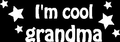 Print Plecak z przednią kieszenią I'm cool grandma - PrintSalon