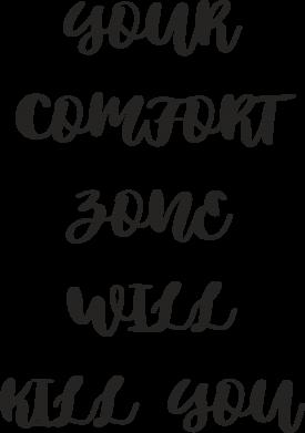 Print Etui na Xiaomi Mi6 Your comfort zone will kill you - PrintSalon
