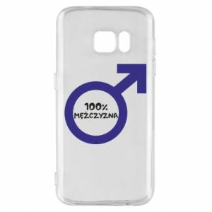 Phone case for Samsung S7 100% man!