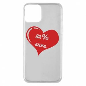 Phone case for iPhone 11 82% sure