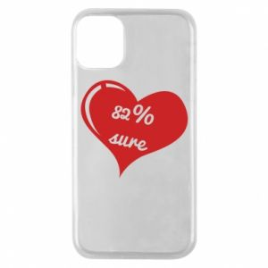 Phone case for iPhone 11 Pro 82% sure