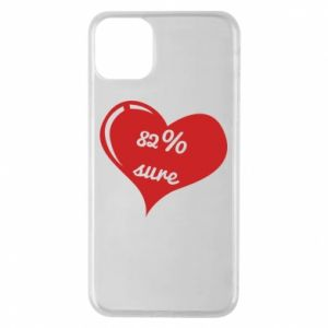 Phone case for iPhone 11 Pro Max 82% sure
