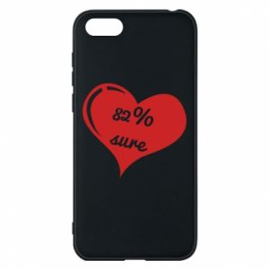 Phone case for Huawei Y5 2018 82% sure