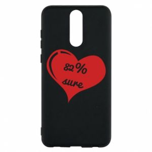 Phone case for Huawei Mate 10 Lite 82% sure