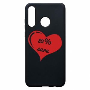 Phone case for Huawei P30 Lite 82% sure