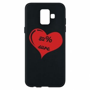 Phone case for Samsung A6 2018 82% sure
