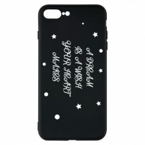 Phone case for iPhone 7 Plus A dream is a wish your heart makes, for her
