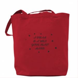 Bag A dream is a wish your heart makes, for her