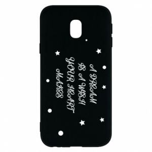 Phone case for Samsung J3 2017 A dream is a wish your heart makes, for her