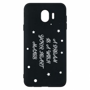 Phone case for Samsung J4 A dream is a wish your heart makes, for her