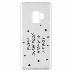 Phone case for Samsung S9 A dream is a wish your heart makes, for her