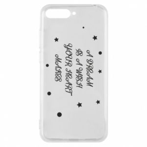 Phone case for Huawei Y6 2018 A dream is a wish your heart makes, for her
