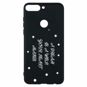 Phone case for Huawei Y7 Prime 2018 A dream is a wish your heart makes, for her