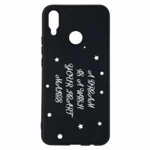 Phone case for Huawei P Smart Plus A dream is a wish your heart makes, for her