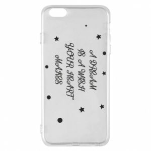 Phone case for iPhone 6 Plus/6S Plus A dream is a wish your heart makes, for her
