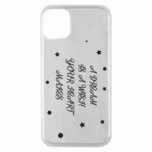 Phone case for iPhone 11 Pro A dream is a wish your heart makes, for her