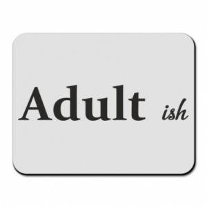 Podkładka pod mysz Adult...ish