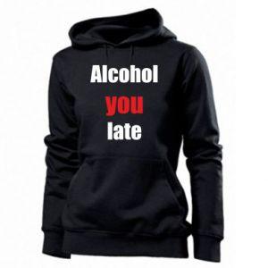 Damska bluza Alcohol you late
