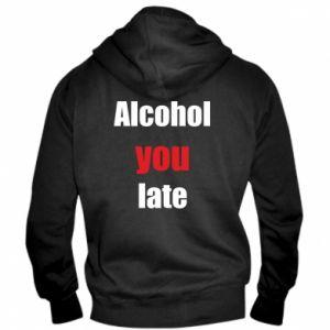 Męska bluza z kapturem na zamek Alcohol you late