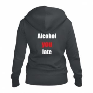 Damska bluza na zamek Alcohol you late